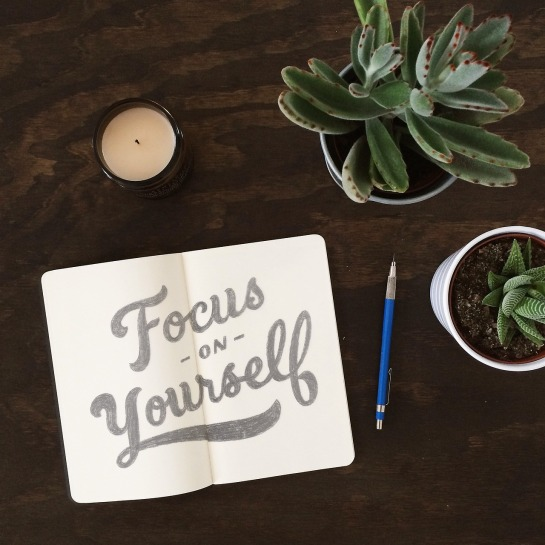 Focus on Yourself.